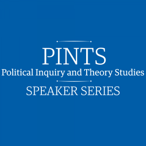 PINTS Speaker Series: Upcoming Events